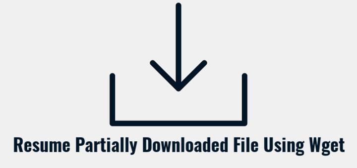 如何使用Wget恢复部分下载的文件