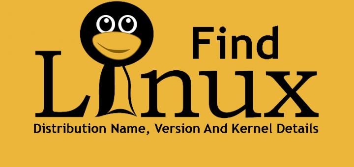 如何查找 Linux 发行版名称、版本和内核详细信息